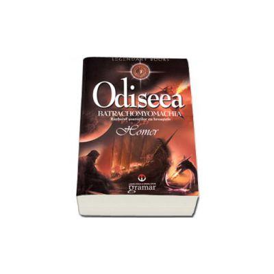 Odiseea - Batrachomyomachia (Homer)