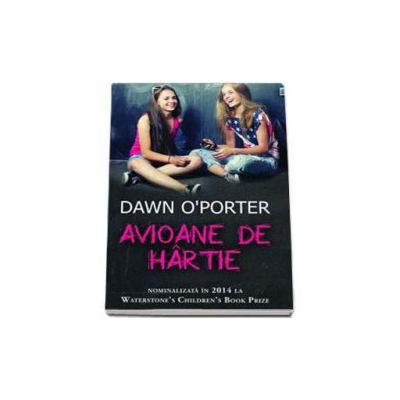 Avioane de hartie - O Porter Dawn