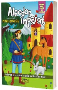 Aleodor Imparat. Prima mea carte de colorat