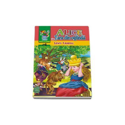 Alice in Tara din oglinda (Carroll Lewis)