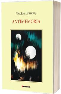 Antimemoria. Contine 2 CD-uri