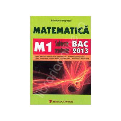 Bacalaureat 2013 - Matematica M1