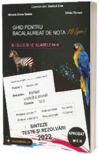 Bacalaureat biologie 2022 clasele IX-X. Sinteze teste si rezolvari (Editie revizuita)