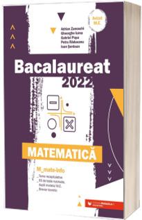 Bacalaureat matematica 2022. Matematica M Mate-Info (Avizat M.E.C)