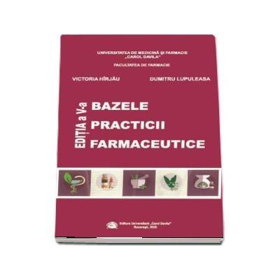 Bazele practicii farmaceutice, editia a V-a