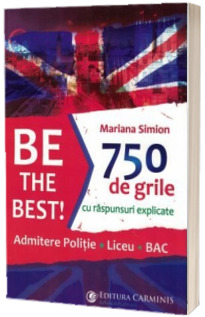 Be the Best! Admitere politie, liceu, BAC