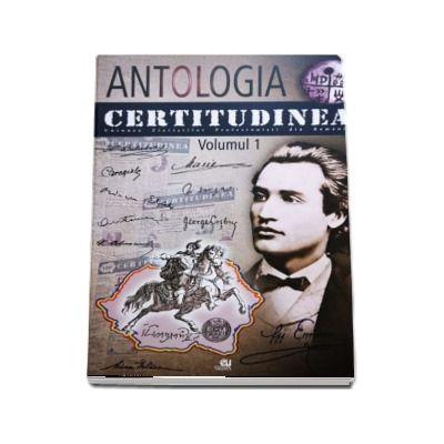 Certitudinea, volumul I - Antologia