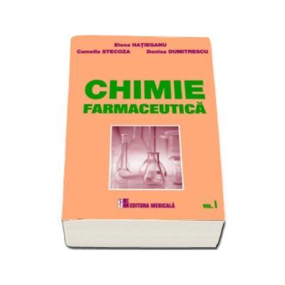 Chimie farmaceutica - Volumul I (Elena Hatieganu)