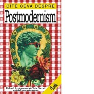 Cite ceva despre Postmodernism