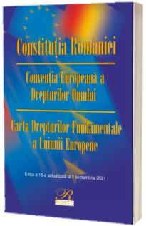 Constitutia Romaniei. Editia a 15-a actualizata la 1 septembrie 2021