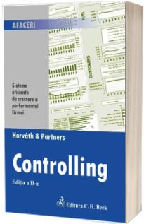Controlling. Sisteme eficiente de crestere a performantei firmei, editia a II-a