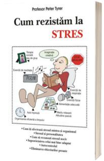 Cum rezistam la stres