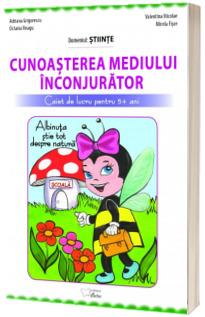 Cunoasterea mediului inconjurator (Albinuta stie tot) - caiet de lucru pentru 5 ani + (avansati)