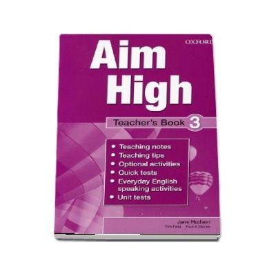Curs de limba engleza Aim High Level 3 Teachers Book