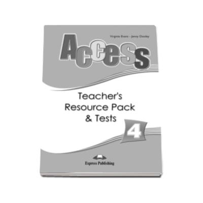 Curs limba engleza Access 4 - Teachers Resource Pack with Tests Intermediate (B1)