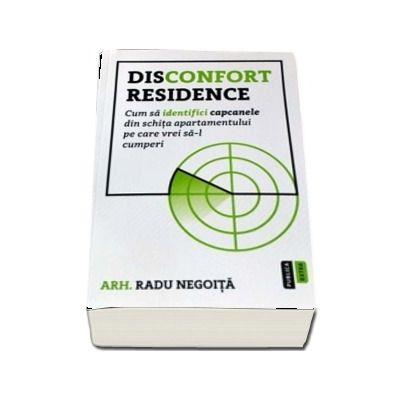 Disconfort Residence. Cum sa identifici capcanele din schita apartamentului pe care vrei sa-l cumperi - Radu Negoita