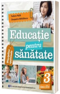 Educatie pentru sanatate, clasa III