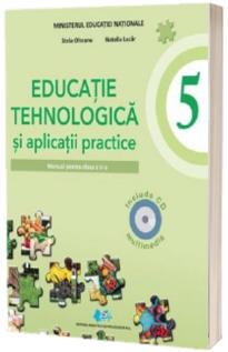 Educatie tehnologica si aplicatii practice, manual pentru clasa a V-a - Stela Olteanu, Natalia Lazar