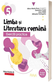 Exercitii practice de limba si literatura romana. Caiet de lucru. Clasa a V-a. Editia a IV-a
