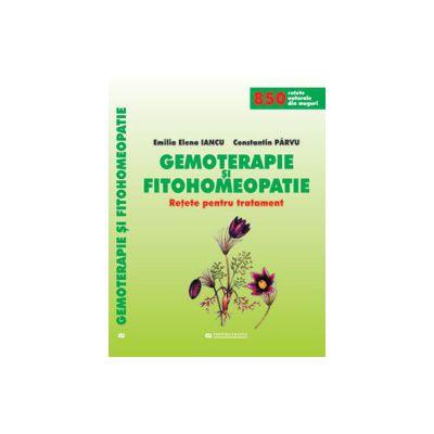 Gemoterapie si Fitohomeopatie - Retete pentru tratament
