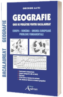 Geografie. Ghid de pregatire pentru Bacalaureat