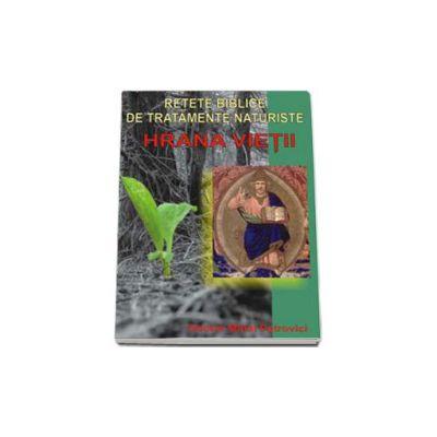 Hrana vietii - retete biblice