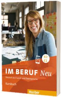 Im Beruf NEU B2+,C1. Kursbuch