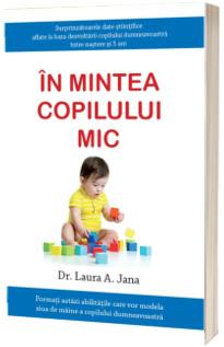 In mintea copilului mic