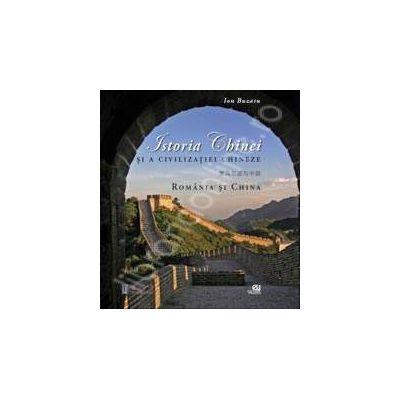 Istoria Chinei si a civilizatiei chineze (album). Romania si China