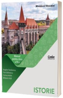 Istorie, manual pentru clasa a IV-a (Bogdan Teodorescu, Flori Balanescu, Corina Andrei si Mihaela Iluta)