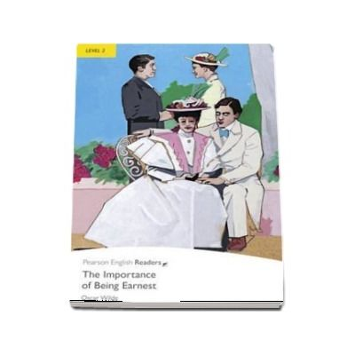Level 2: The Importance of Being Earnest