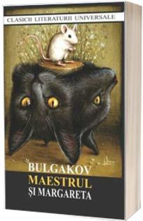 Maestrul si Margareta - Mihail Bulgakov