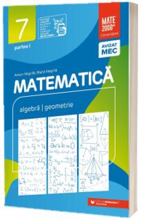 Matematica, consolidare. Culegere pentru clasa a VII-a, partea I (2021-2022)
