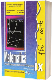 Matematica, manual pentru clasa a IX-a, Trunchi comun si Curriculum diferentiat