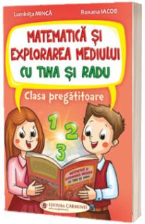 Matematica si explorarea mediului cu Tina si Radu. Clasa pregatitoare
