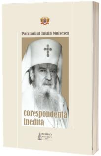 Patriarhul Iustin Moisescu - Corespondenta inedita