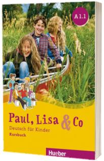 Paul, Lisa und Co A1.1 Kursbuch Deutsch fur Kinder