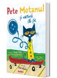 Pete Motanul si nasturii sai sic - Ilustratii de James Dean (Creatorul personajului Pete Motanul)