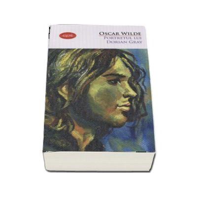Portretul lui Dorian Gray - Oscar Wilde (Colectia Carte pentru toti)