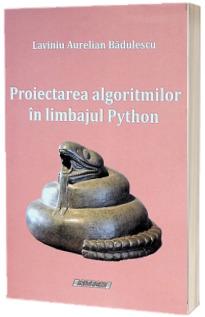 Proiectarea algoritmilor in limbajul Python