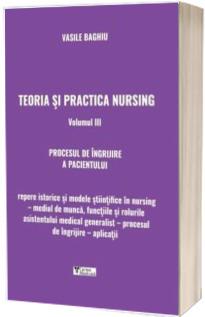Teoria si practica nursing. Volumul III, Procesul de ingrijire a pacientului