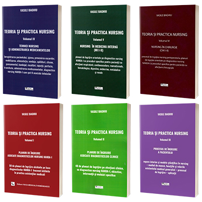 Serie de autor Vasile Baghiu - Teoria si practica Nursing, volumele I - VI