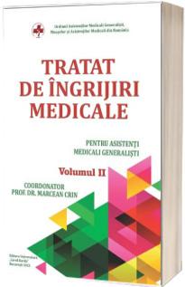 Tratat de ingrijiri medicale pentru asistentii medicali generalisti, volumul II