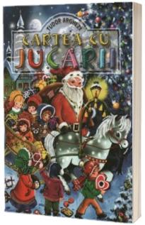 Tudor Arghezi. Cartea cu Jucarii. Editie Ilustrata