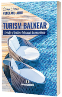 Turism balnear. Evolutie si tendinte la inceput de nou mileniu