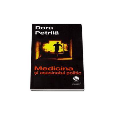 Medicina si asasinatul politic - Petrila Dora
