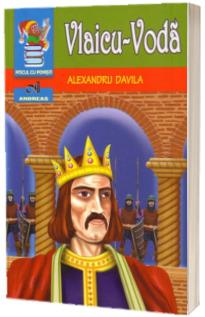 Vlaicu - Voda. Alexandru Davila